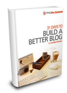 31 Days to Build a Better Blog E-Book