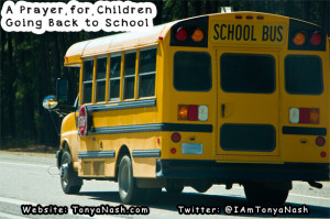 A Prayer for Children Going Back to School