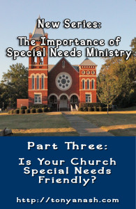 Is Your Church Special Needs Friendly?